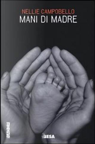 Mani di madre by Nellie Campobello