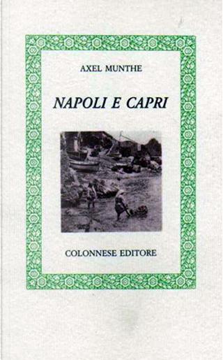Napoli e Capri by Axel Munthe