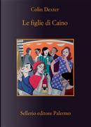 Le figlie di Caino by Colin Dexter