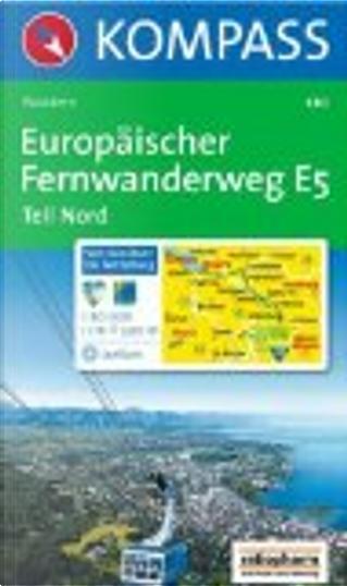 Europäischer Fernwanderweg E5. Teil Nord. by Kompass-Karten GmbH
