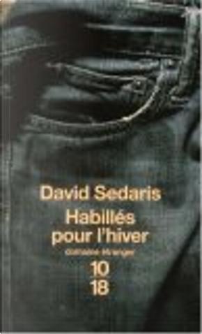 Habillés pour l'hiver by David Sedaris, Elisabeth Peelaert