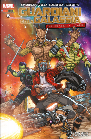 Guardiani della galassia presenta vol. 5 by Fred Van Lente