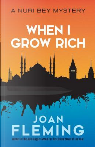 When I Grow Rich by Joan Fleming
