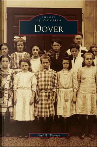 Dover by Paul H. Tedesco
