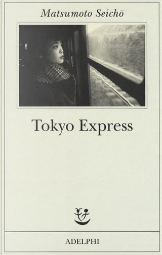 Tokyo Express by Seichō Matsumoto