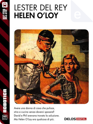 Helen O'Loy by Lester del Rey