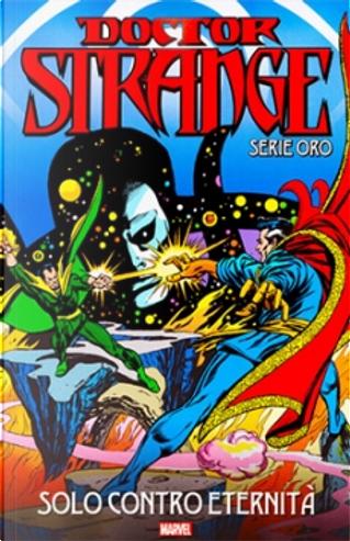 Doctor Strange: Serie oro vol. 16 by Steve Englehart, Marv Wolfman