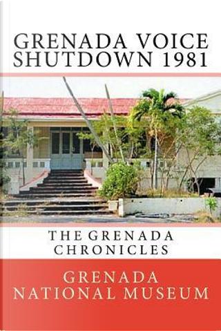 Grenada Voice Shutdown 1981 by Grenada National Museum