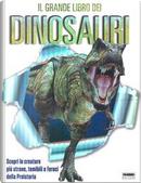 Il grande libro dei dinosauri by Angela Wilkes