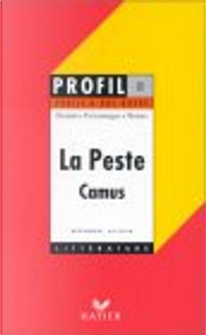 """""""La Peste"""" (1947), Camus by Bernard Alluin"""