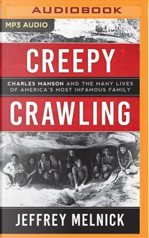 Creepy Crawling by Jeffrey Melnick