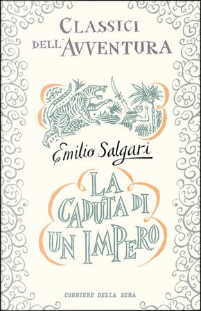 La caduta di un impero by Emilio Salgari