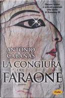 La congiura del faraone by Antonio Cabanas