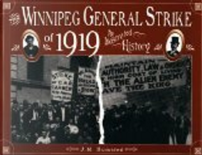 The Winnipeg General Strike of 1919 by J. M. Bumsted