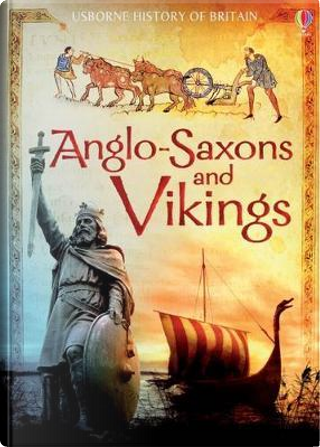 The Anglo-Saxons and Vikings (History of Britain) by Hazel Maskell