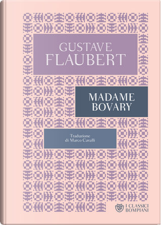 Madame Bovary by Gustave Flaubert