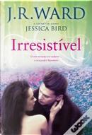 Irresistível by Jessica Bird