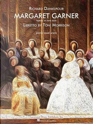 Margaret Garner by Toni Morrison