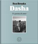 Dasha by Ben Brooks