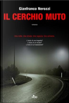 Il cerchio muto by Gianfranco Nerozzi