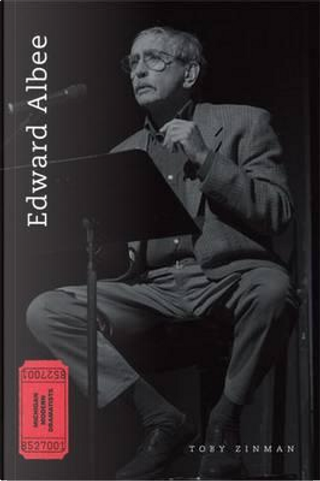 Edward Albee by Toby Zinman
