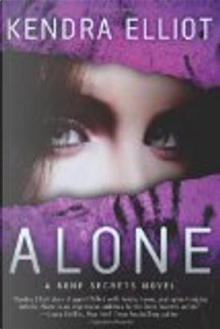 Alone by Kendra Elliot