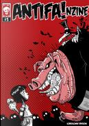 Antifa!nzine n. 1 by Alessio Spataro, Alex Tirana, Claudio Calia, Emiliano Rabuiti, Gianluca Romano, Stefano Misesti, Toni Bruno, Zerocalcare