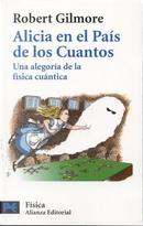 Alicia en el país de los Cuantos by Robert Gilmore