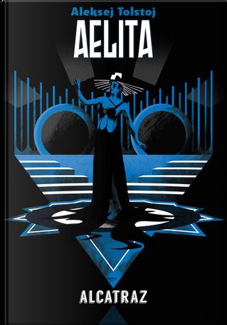 Aelita by Aleksej Tolstoj