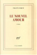 Le nouvel amour by Philippe Forest