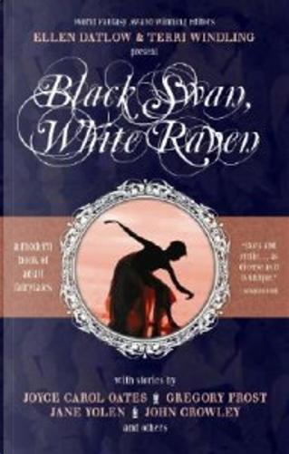 Black Swan, White Raven by Ellen Datlow, Terri Windling