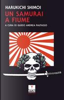 Un samurai a Fiume by Harukichi Shimoi