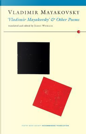 Vladimir Mayakovsky and Other Poems by Vladimir Mayakovsky