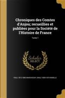 FRE-CHRONIQUES DES COMTES DANJ by Paul 1812-1885 Marchegay
