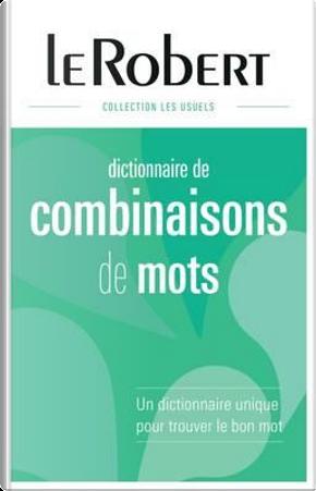 Dictionnaire des combinaisons de mots by Yaël Freund