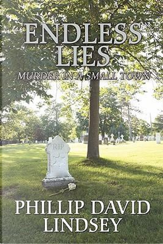 Endless Lies by Phillip Lindsey