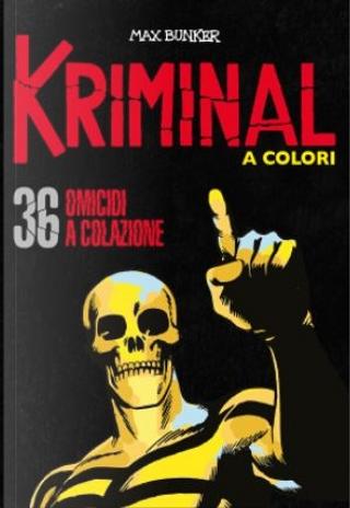 Kriminal a colori - Vol. 36 by Max Bunker