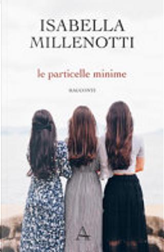 Le particelle minime by Isabella Millenotti