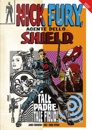 Nick Fury - Agente dello S.H.I.E.L.D. by James Robinson