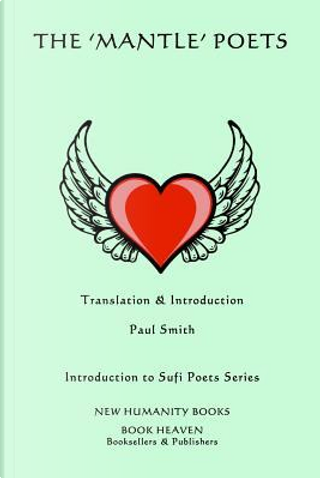 The Mantle Poets by Paul Smith