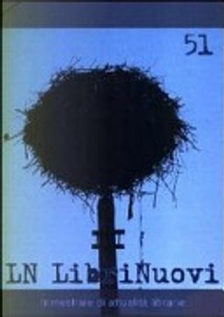 LN. LibriNuovi (2009) vol. 51 by AA. VV.