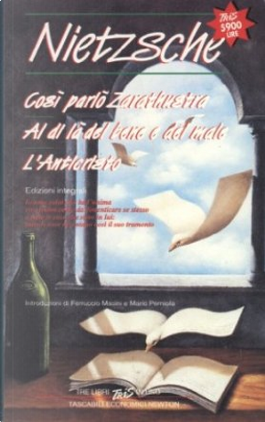 Così parlò Zarathustra - Al di là del bene e del male - L'anticristo by Friedrich Nietzsche