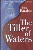 The Tiller of Waters by Hoda Barakat