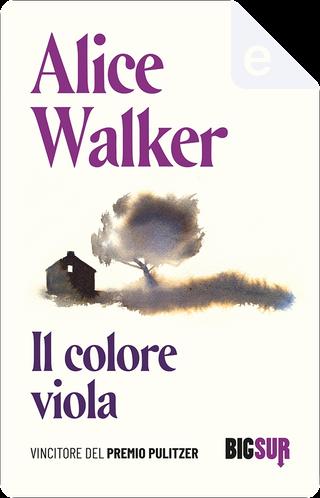 Il colore viola by Alice Walker