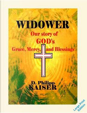 Widower by D. Philipp Kaiser