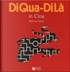 DiQua-DiLà by Martine Perrin