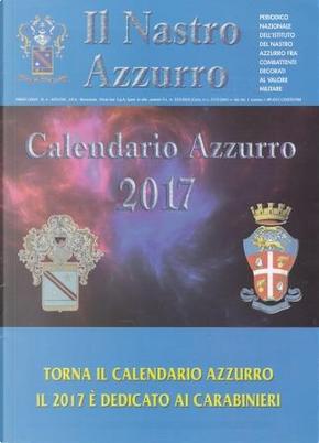 Il nastro azzurro: anno LXXVII, n. 6, novembre-dicembre 2016