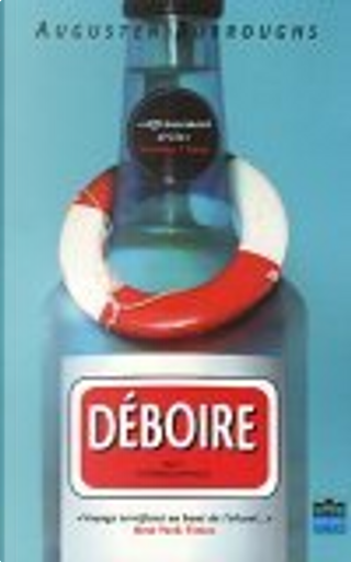 Déboire by Augusten Burroughs, Christine Barbaste