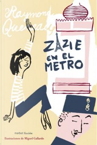 Zazie en el metro by Raymond Queneau