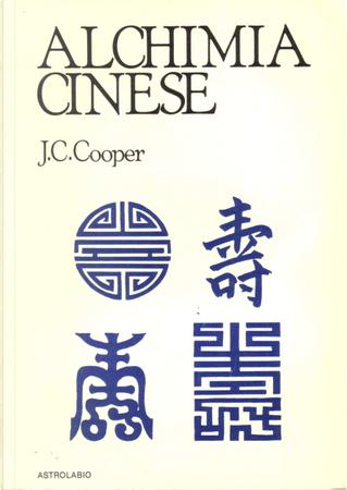 Alchimia cinese by J. C. Cooper